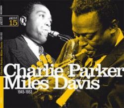 Charlie Parker [sax], Miles Davis [tr.] [DOCUMENTO SONORO]
