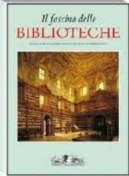 Il fascino delle biblioteche