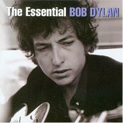 The essential Bob Dylan [DOCUMENTO SONORO]