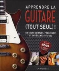 Apprendre la guitare (tout seul)!