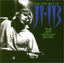 The very best of Jeff Healey Band [DOCUMENTO SONORO]