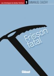 1: Frisson fatal