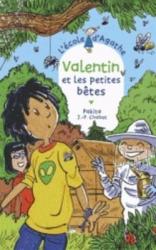 Valentin et les petites bêtes