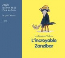 L' incroyable Zanzibar [DOCUMENTO SONORO]