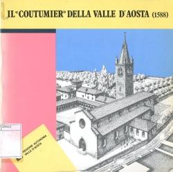 """Il """"Coutumier"""" della Valle d'Aosta (1588)"""