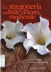 La stregoneria nella Valle d'Aosta medievale