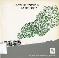 La Valle d'Aosta & la ferrovia