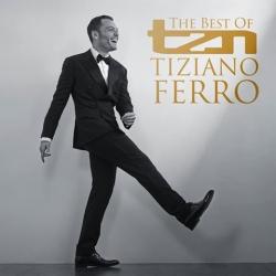TZN, the best of Tiziano Ferro [DOCUMENTO SONORO]