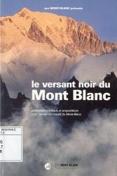 Le versant noir du Mont-Blanc