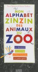 Mon alphabet zinzin des animaux du zoo [MULTIMEDIALE]