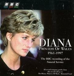 Diana, Princess of Wales, 1961-1997 [DOCUMENTO SONORO]