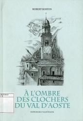 A l'ombre des clochers du Val d'Aoste