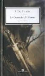 Le cronache di Narnia / C.S. Lewis ; con uno scritto dell'autore. Vol. 1