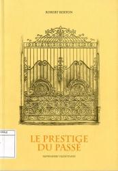 Le prestige du passé