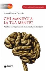 Chi manipola la tua mente?