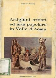 Artigiani, artisti ed arte popolare in Valle d'Aosta