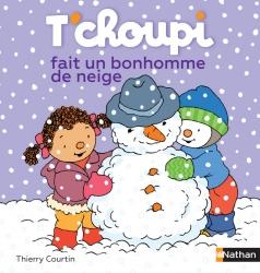 T'choupi fait un bonhomme de neige