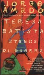 Teresa Batista stanca di guerra