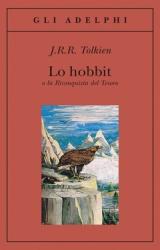 Lo Hobbit, o, La riconquista del tesoro