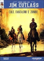5: Colt, fantasmi e zombi