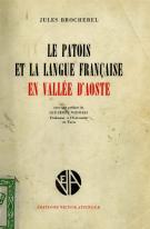 Le patois et la langue française en Vallée d'Aoste