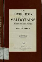 Le livre d'or des valdôtains morts pour la patrie en 1915-1918