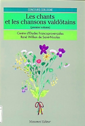 Les chants et les chansons valdôtains . Volume 1