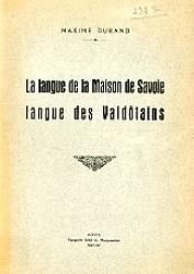 La langue de la Maison de Savoie, langue des valdôtains