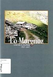 Lo Morgnoz et les Cuaz de Talapé