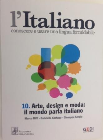 10: Arte, design e moda: il mondo parla italiano
