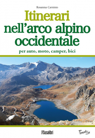 Itinerari nell'arco alpino occidentale