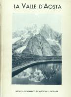 La Valle d'Aosta. Vol. 1