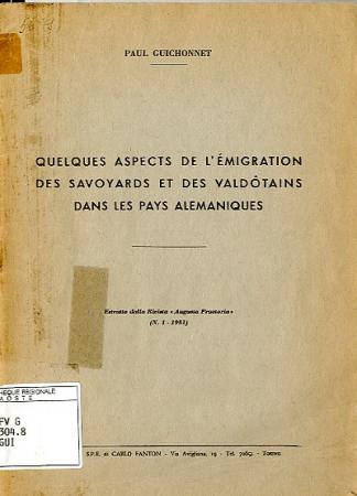Quelques aspects de l'émigration des savoyards et des valdôtains dans les pays alémaniques