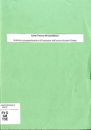 Il diritto consuetudinario e il coutumier dell'antico ducato d'Aosta