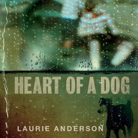 Heart of a dog [DOCUMENTO SONORO]