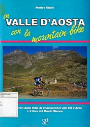 In Valle d'Aosta con la mountain-bike