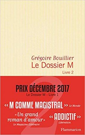 Le dossier M / Grégoire Bouillier. Livre 2