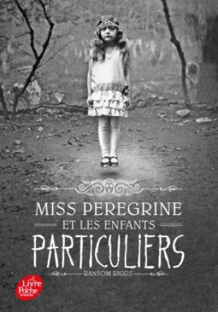 Tome 1: Miss Peregrine et les enfants particuliers