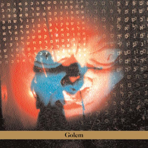 Golem [DOCUMENTO SONORO]