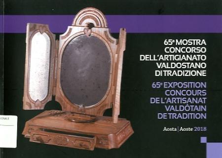 65a Mostra-concorso dell'artigianato valdostano di tradizione