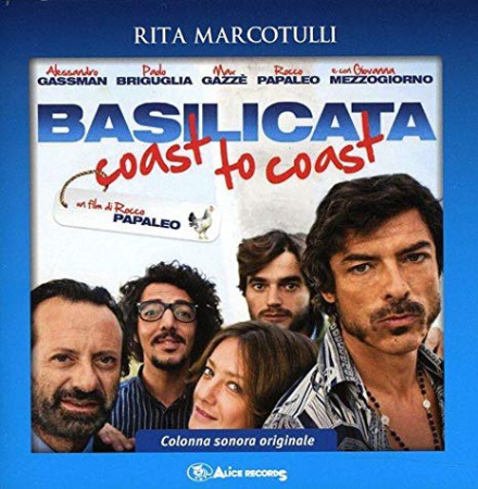 Basilicata coast to coast [DOCUMENTO SONORO]