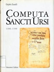 Computa Sancti Ursi . Tome 1, 1486-1500