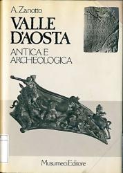 Valle d'Aosta antica e archeologica