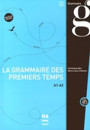 La grammaire des premiers temps A1-A2