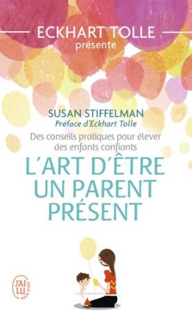L'art d'être un parent présent