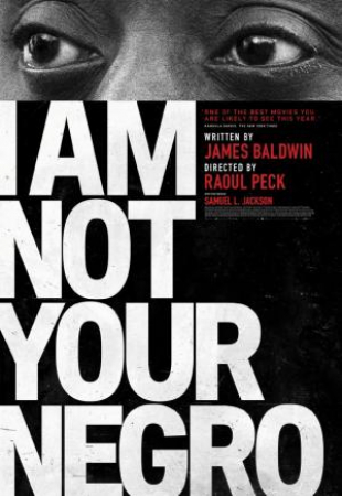 I Am Not Your Negro [VIDEOREGISTRAZIONE]
