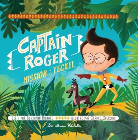 Captain Roger. 2, Mission: Teckel