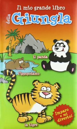 Il mio grande libro della giungla