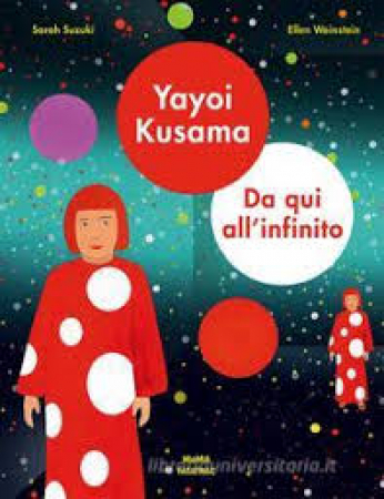 Yayoy Kusama, da qui all'infinito