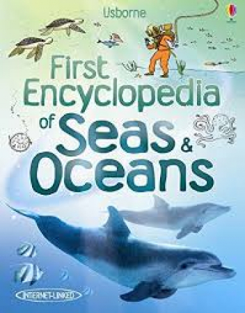 First encyclopedia of seas & oceans